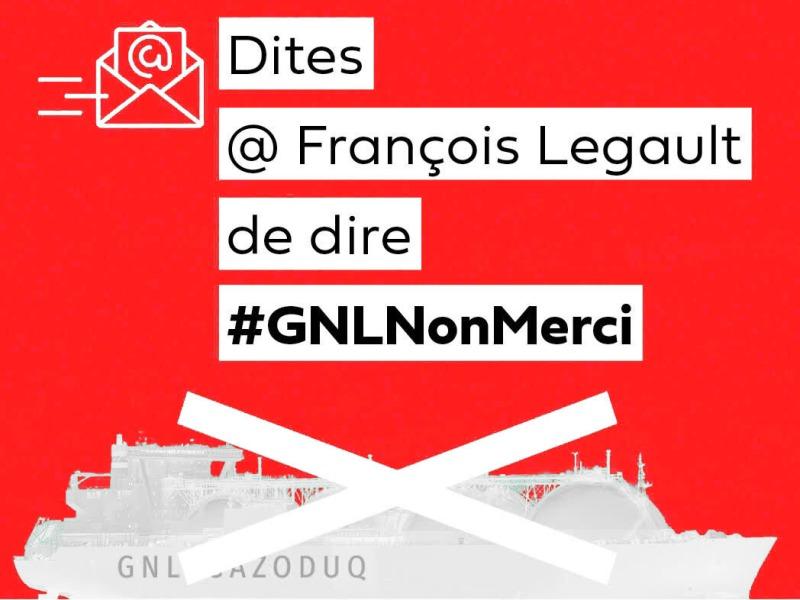 Dites à François Legault #GNLNonMerci